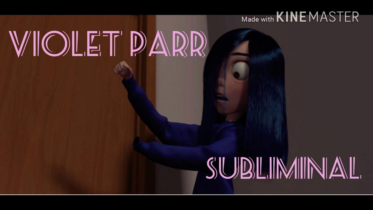 Be like Violet Parr{Subliminal}