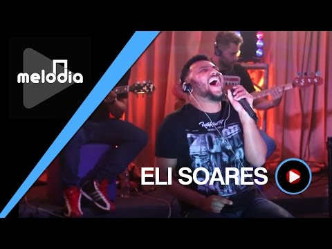 Eli Soares - O Melhor Lugar do Mundo - Melodia Ao Vivo (VIDEO OFICIAL)