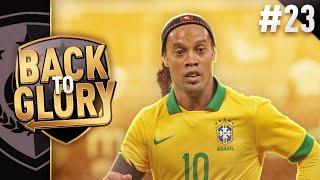 RONALDINHO! - FIFA 19: Back to Glory [#23]