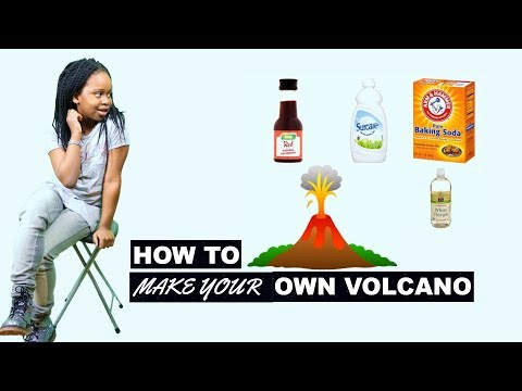How to make your own volcano