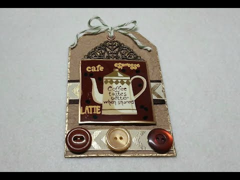 DIY~Pick Me Up Coffee Tag From D.T. Place Mat! Kindness Token Gifts!