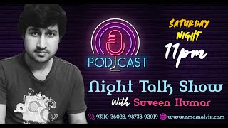 Night Talk Show | Depression Counseling | What happens in depression | Suveen Kumar | Emo Matrix