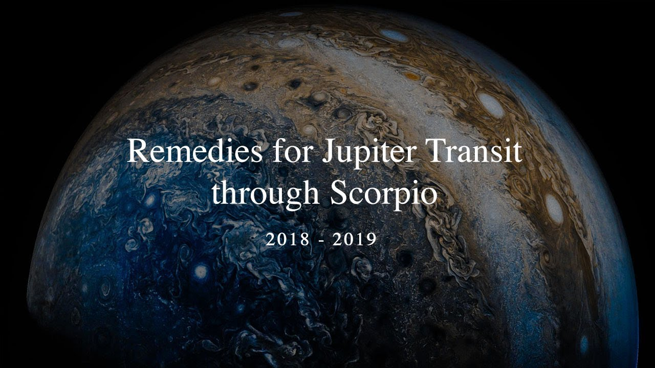 Remedies for Jupiter Transit through Scorpio 2018 - 2019