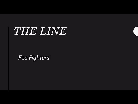 The Line Foo Fighters Lyrics