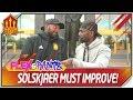 Solskjaer Making Mistakes! Flex and Rants MUFC Talk
