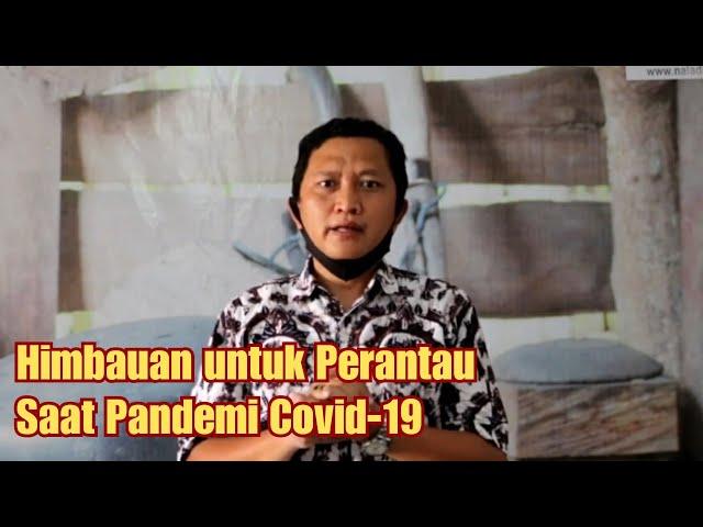 Himbauan untuk Perantau Ditengah Penyebaran Covid-19