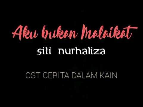OST KAMAR KAMARIAH | AKU BUKAN MALAIKAT - SITI NURHALIZA | LIRIK VIDEO