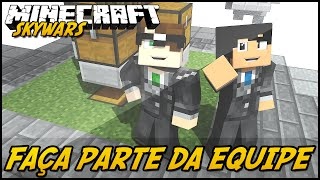Minecraft: FAÇA PARTE DA EQUIPE!