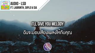 Download Lagu แปลเพลง Audio - LSD ft. Labrinth, Diplo & Sia Mp3