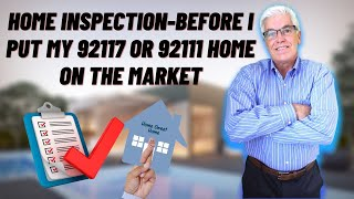 Should You Do a Home Inspection Prior to Putting Your Clairemont or BayHo Home on The Market?