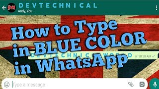 How to type in BLUE COLOR in WhatsApp