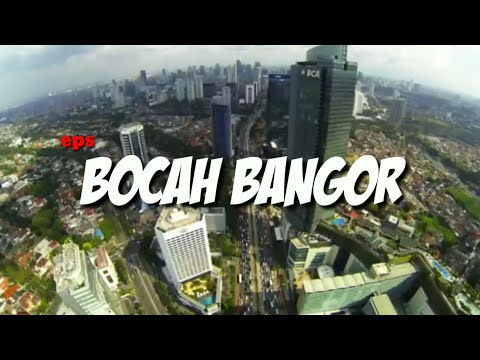 LenongKrong ,eps.BOCAH BANGOR