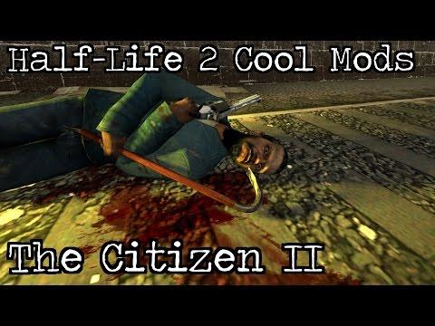 Half-Life 2 Cool Mods: The Citizen Part II