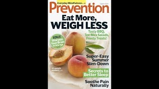 Prevention is an american healthy lifestyle magazine, started in 1950, and published by rodale press emmaus, pennsylvania, the united states. range...