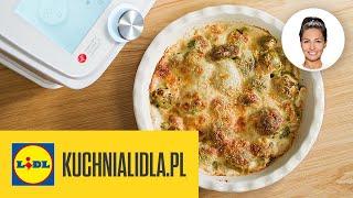 ZAPIEKANKA Z BRUKSELKĄ + sos beszamelowy  | Kinga Paruzel & Kuchnia Lidla