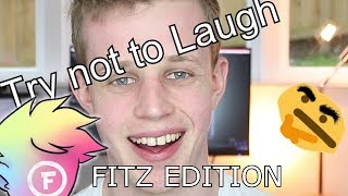 TRY NOT TO LAUGH - OFFENSIVE MEME COMPILATION FITZ EDITION (Fitz, Kryoz, Mini Ladd, Smii7y, Grizzy)
