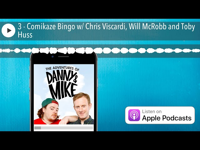 3 - Comikaze Bingo w/ Chris Viscardi, Will McRobb and Toby Huss