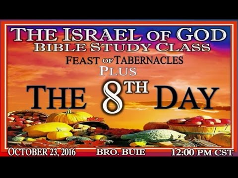 The 8th Day Feast | The Israel of God