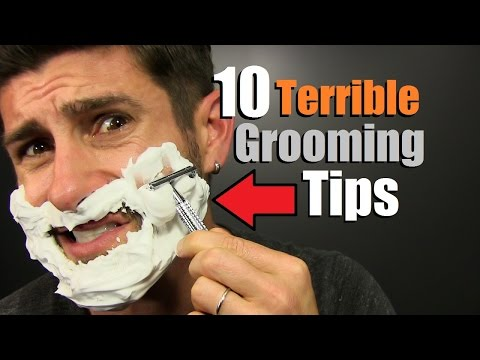 10 TERRIBLE Grooming Tips You Need To IGNORE!