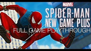 Spider-Man PS4 | New Game Plus Full Game