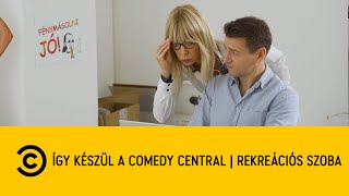 Így készül a Comedy Central   Rekreációs szoba