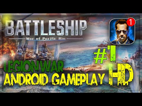 battleship:-legion-war-of-pacific-rim-|-legion-war-android-gameplay-hd