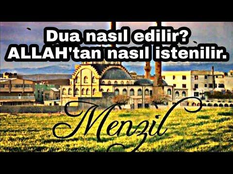Dua nasil edilir? ALLAH'tan nasil istenilir?