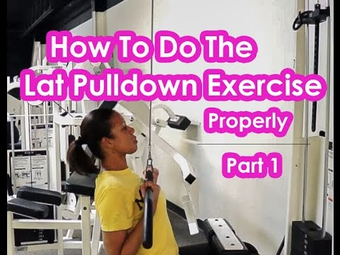 How To Do The Lat Pulldown Exercise Properly