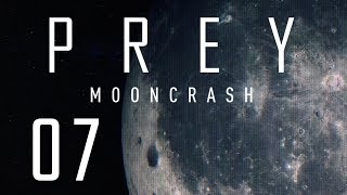KIEDY MASZ WSZYSTKO, A NIE MASZ NIC || Prey: Mooncrash [#7][DLC]
