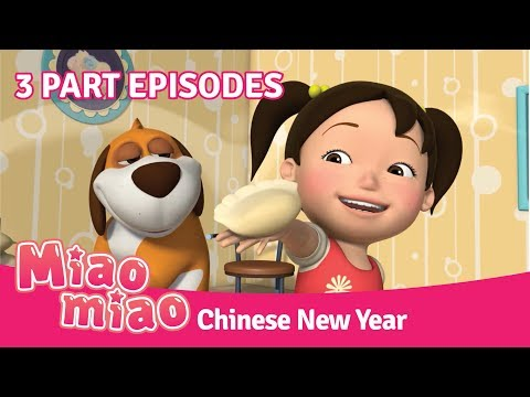 Miaomiao Chinese New Year Episodes | Cartoons for Kids & Chi