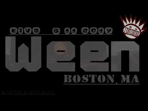 Ween     Live Boston, MA     6 11 2017