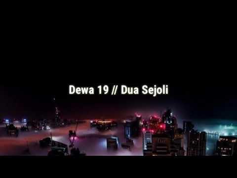 Dewa 19 - Dua Sejoli Video Lirik