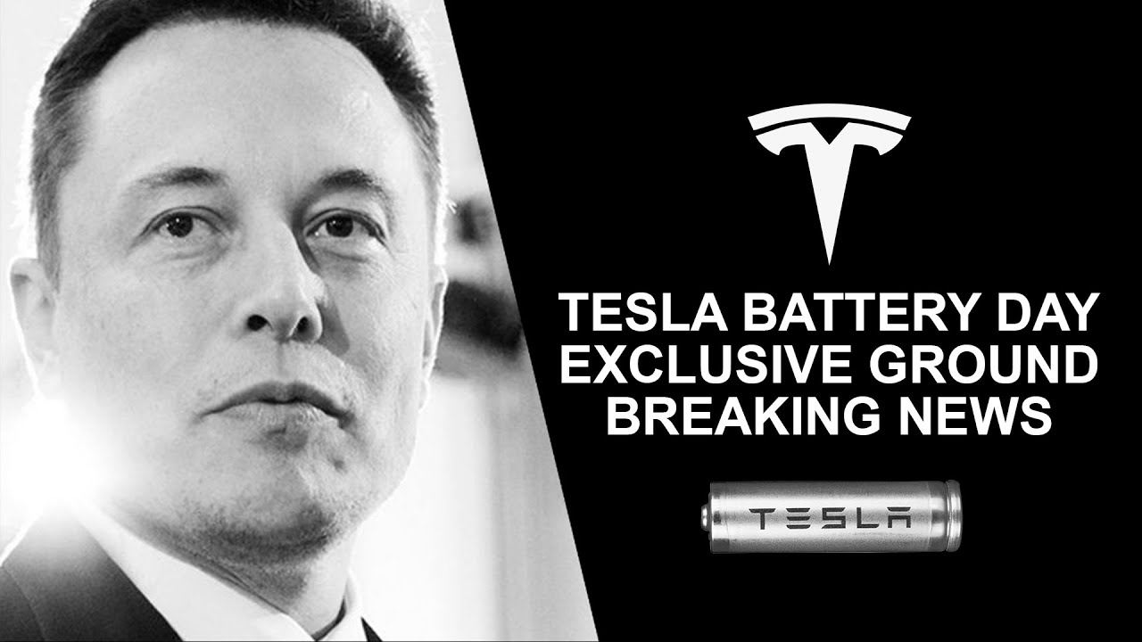 Tesla Battery Day - Exclusive Ground Breaking News