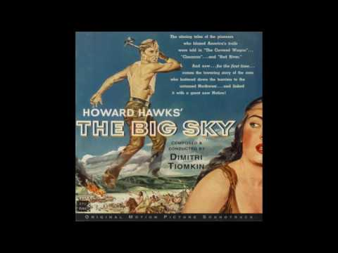 The Big Sky | Soundtrack Suite (Dimitri Tiomkin)
