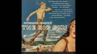 The Big Sky | Soundtrack Suite (Dimitri Tiomkin)