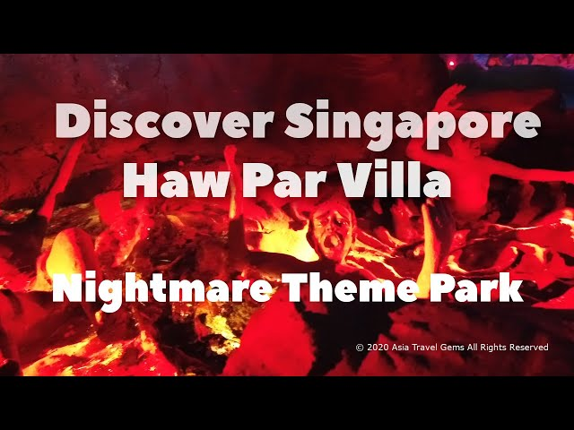 Discover Singapore - Haw Par Villa - Nightmare Theme Park