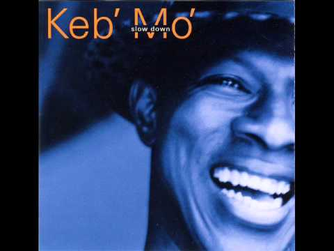Don´T Say No - Keb' Mo'