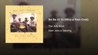 Ba Ba Di Ya (Miss a Ram Goat)