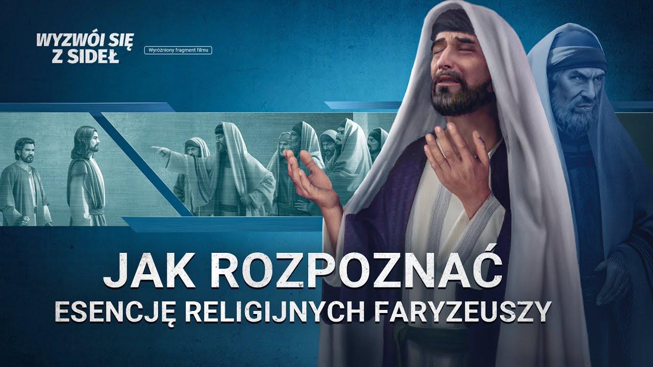 """Film ewangeliczny """"Wyzwól się z sideł"""" Klip (1) – Jak rozpoznać esencję religijnych faryzeuszy"""