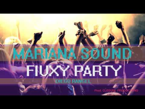 MARIANA SOUND Preview FIUXY PARTY