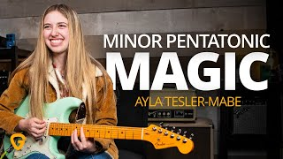 Minor Pentatonic Magic (Ayla Tesler-Mabe)