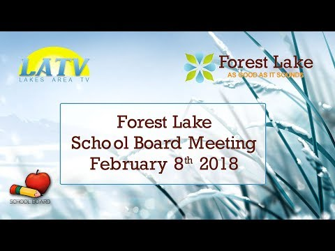 Forest Lake School Board Meeting February 8th 2018