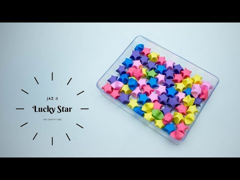 Lucky Star - How to Make Lucky Star - Origami Star - Beautiful Origami stars - DIY