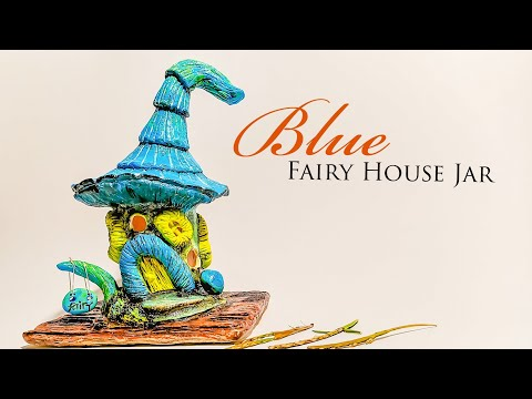 Blue Fairy House DIY Jar, Works with Best Homemade Clay