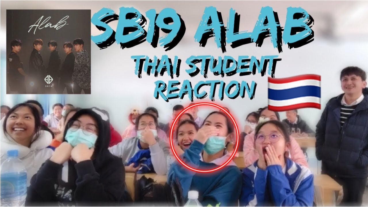 Download [MV] SB19 - Alab (Burning) | THAI STUDENT'S REACTION