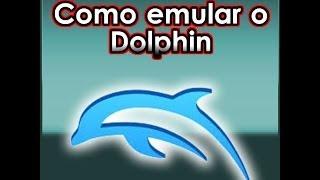 Tutorial : Como Emular o Dolphin  4.0