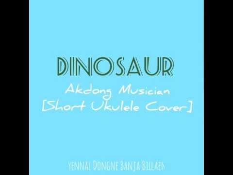 AKMU - DINOSAUR [Short Ukulele Cover]