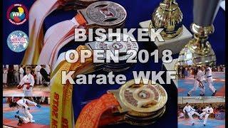 Bishkek Open 2018 | Церемония открытия, кумите, ката, шоу-программа