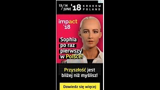 ROBOT SOFIA W POLSCE 2018 Sztuczna Inteligencja a walka z człowiekiem