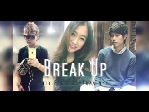 Break Up (បែកគ្នា) - Noly Records & Phanin ft. YT   Prod. By Meng Ngy NB